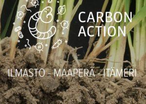multaisia juuria ja teksti Carbon Action, ilmasto, maaperä, Itämeri