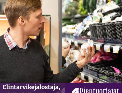 PILOTTI TÄYNNÄ / Vielä ehtii mukaan Pientuottajat marketteihin -pilottiin